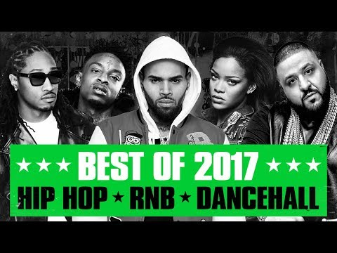 🔥 Hot Right Now – Best of 2017 | Best R&B Hip Hop Rap Dancehall Songs of 2017 |New Year 2018 Mix